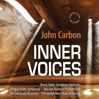 John Carbon, Slovak Radio Symphony Orchestra, Prague Radio Symphony, Warsaw National Philharmonic Orchestra, The Concordia Orchestra, … - Inner Voices
