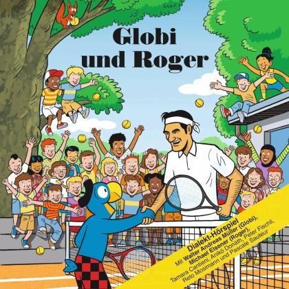 Globi - Globi und Roger