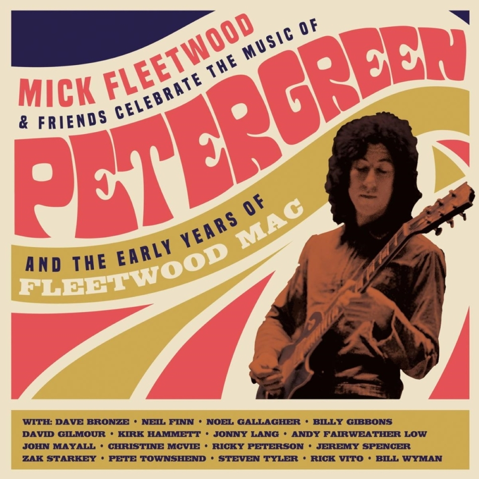 Mick Fleetwood & Friends - Celebrate the Music of Peter Green and the Early Years of Fleetwood Mac (2 CDs)