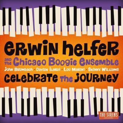 Erwin Helfer & Chicago Boogie Ensemble - Celebrate The Journey