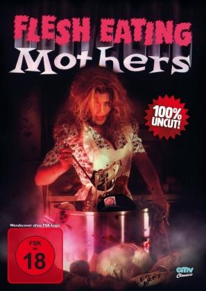 Flesh Eating Mothers (1988) (Riedizione, Uncut)