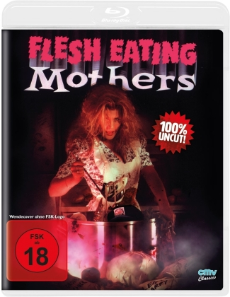 Flesh Eating Mothers (1988) (Riedizione, Uncut)