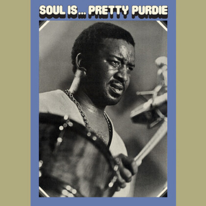 Bernard Purdie - Soul Is... Pretty Purdie (Clear Vinyl, LP)
