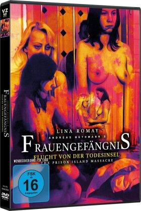 Frauengefängnis - Flucht von der Todesinsel (2006)
