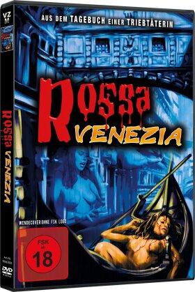Rossa Venezia - Aus dem Tagebuch einer Triebtäterin (2003)
