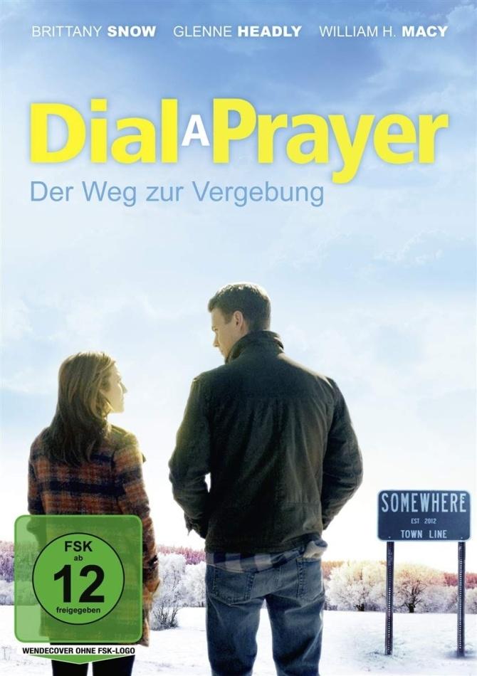 Dial a Prayer - Der Weg zur Vergebung (2015)