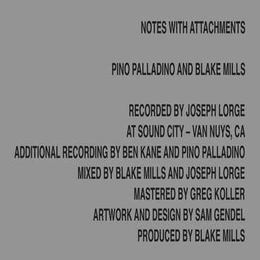 Blake Mills & Pino Palladino - Notes With Attachments