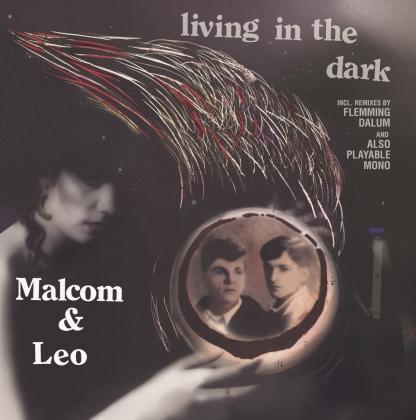 "Malcolm & Leo - Living In The Dark (12"" Maxi)"