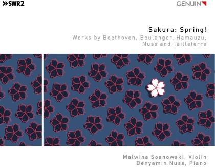 Ludwig van Beethoven (1770-1827), Lili Boulanger (1893-1918), Masashi Hamauzu, Benyamin Nuss, Germaine Tailleferre (1892-1983), … - Sakura: Spring!