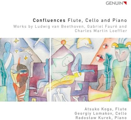 Ludwig van Beethoven (1770-1827), Gabriel Fauré (1845-1924), Charles Martin Loeffler (1861-1935), Atsuko Koga, Georgiy Lomakov, … - Confluences - Flute, Cello And Piano