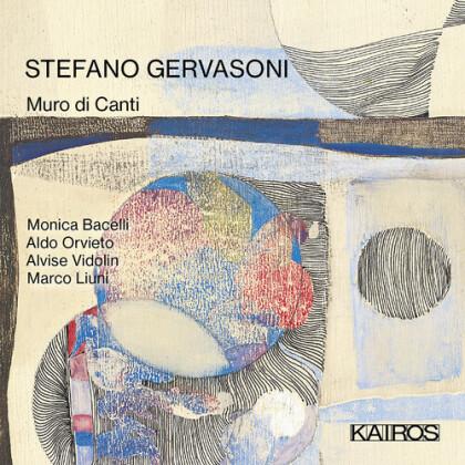 Monica Bacelli, Aldo Orvieto, Alvise Vidolin, Marco Liuni & Stefano Gervasoni - Muro Di Canti