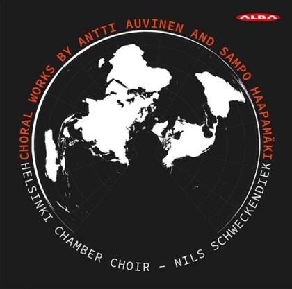 Helsinki Chamber Choir, Antti Auvinen, Sampo Haapamäki & Nils Schweckendiek - Choral Works