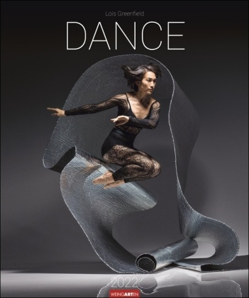 Dance - Lois Greenfield Kalender 2022