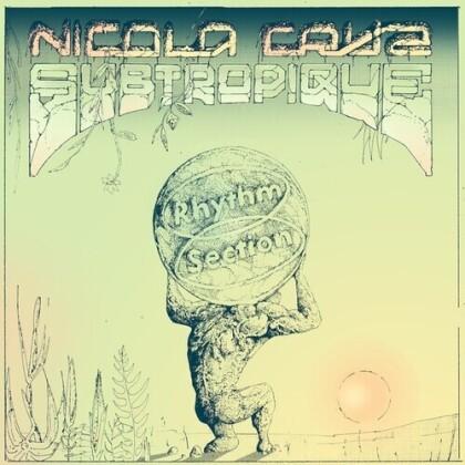"""Nicola Cruz - Subtropique (12"""" Maxi)"""