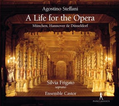 Agostino Steffani (1654-1728), Silvia Frigato & Ensemble Castor - A Life Of The Opera - München, Hannover & Düsseldorf