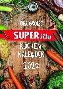Der große SUPERillu Küchenkalender 2022