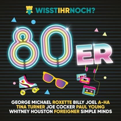 Wisst ihr noch? ... die 80er! (2 CDs)