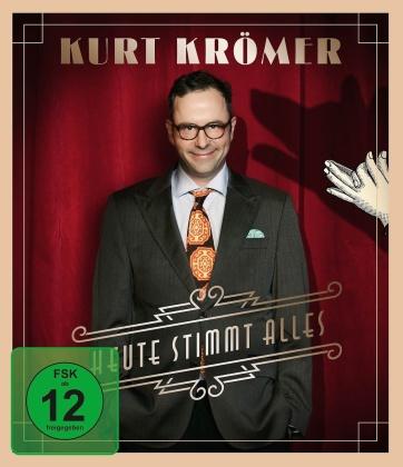 Kurt Krömer - Heute stimmt alles