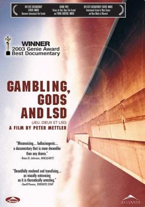Gambling, Gods and LSD - Jeu, Dieux et LSD (2002)