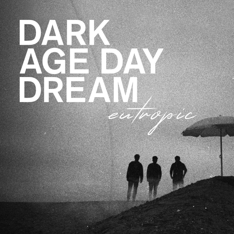 Eutropic - Dark Age Day Dream (2 CDs)