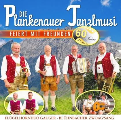 Die Plankenauer Tanzlmusi - Die Plankenauer Tanzlmusi feiert mit Freunden - 60