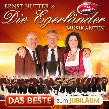 Ernst Hutter & Die Egerländer - Das Beste zum Jubiläum