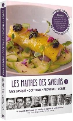 Les maîtres des saveurs - Vol. 3 - Pays Basque, Occitanie, Provence, Corse