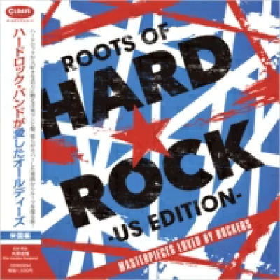 The Roots Of Hard Rock (Japan Edition)