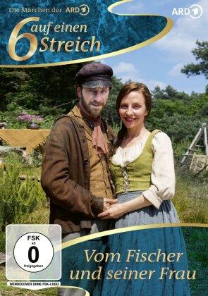 6 auf einen Streich - Vom Fischer und seiner Frau