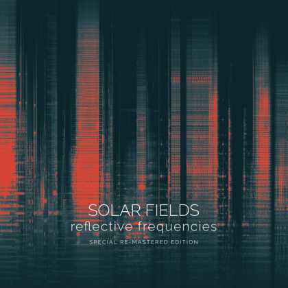 Solar Fields - Reflective Frequencies (2021 Reissue, Digipack, 2 CDs)
