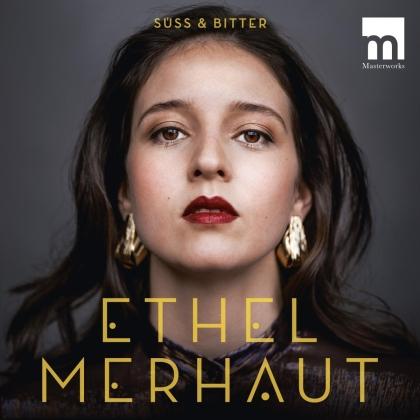 Ethel Merhaut - Süß und bitter