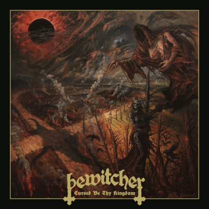 Bewitcher - Cursed Be Thy Kingdom (Limited Digipack)
