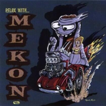 Mekon - Relax With Mekon (2020 Reissue)