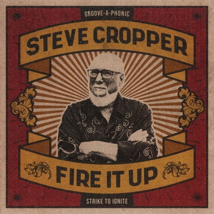 Steve Cropper (The Blues Brothers) - Fire It Up