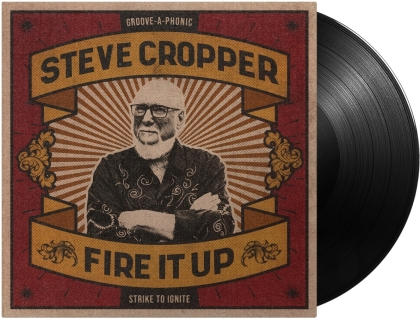 Steve Cropper (The Blues Brothers) - Fire It Up (LP)