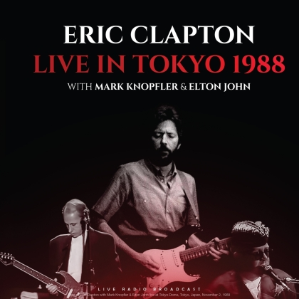 Eric Clapton, Mark Knopfler & Elton John - Live In Tokyo 1988 (LP)