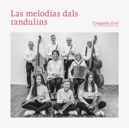 Chapella Erni - Las melodias dals randulins