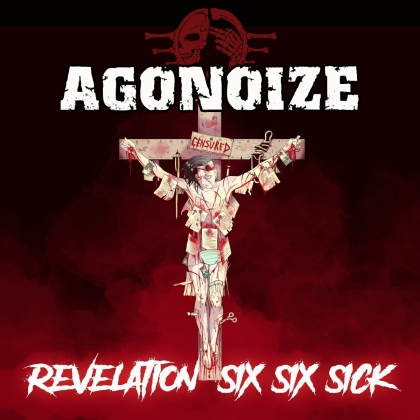 Agonoize - Revelation Six Six Sick (Limited Edition, 2 CDs)