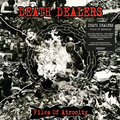 Death Dealers - Files Of Atrocity (2021 Reissue)