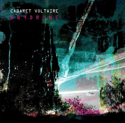 Cabaret Voltaire - BN9Drone (Limited, 2 LPs + Digital Copy)