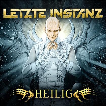Letzte Instanz - Heilig (2021 Reissue, Drakkar)