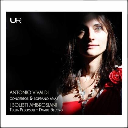 I Solisti Ambrosiani Ensemböe & Antonio Vivaldi (1678-1741) - Concertos & Soprano Arias
