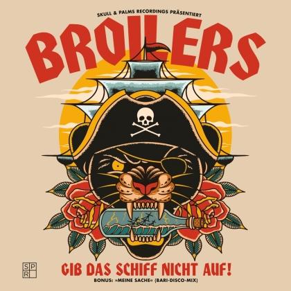 """Broilers - Gib das Schiff nicht auf! (Limited Edition, 7"""" Single)"""