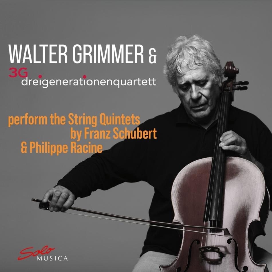 Franz Schubert (1797-1828), Philippe Racine, Walter Grimmer & 3G dreigenerationenquartett - String Quintets