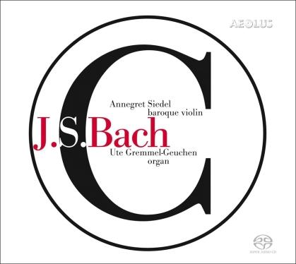 Johann Sebastian Bach (1685-1750), Annegret Siedel & Ute Gremmel-Geuchen - Works For Violin & Organ (Hybrid SACD)