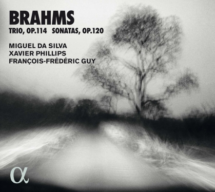 Miguel Da Silva, Xavier Phillips, François-Frédéric Guy & Johannes Brahms (1833-1897) - Trio Op.114 / Sonatas Op. 120