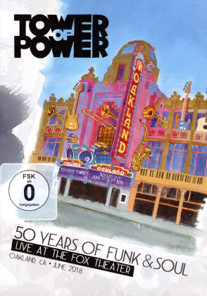 Tower Of Power - 50 Years of Funk & Soul