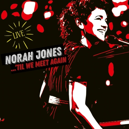 Norah Jones - 'Til We Meet Again - Live (2 LPs)