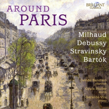 Darius Milhaud (1892-1974), Claude Debussy (1862-1918), Igor Strawinsky (1882-1971), Béla Bartók (1881-1945), Davide Bandieri, … - Around Paris