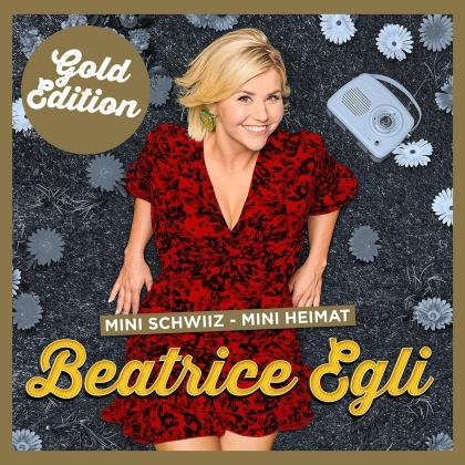Beatrice Egli - Mini Schwiiz Mini Heimat (Gold Edition)